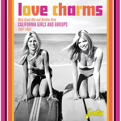 VA - Love Charms West Coast Hits and Rarities from California Girls and Groups (1957 - 1962)