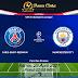 Prediksi Bola PSG vs Manchester City 29 April 2021