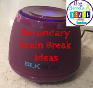 Secondary Brain Break Ideas: Music breaks, review breaks, reward breaks