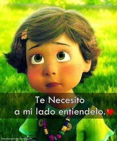 Te necesito..