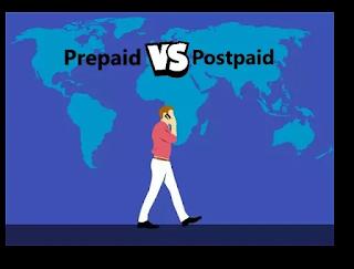 प्रीपेड और पोस्टपेड़ का मतलब क्या होता है