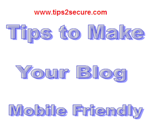 Tips to make your blog mobile friendly