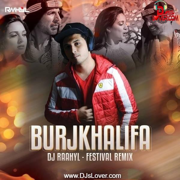 Burjkhalifa Festival Remix DJ Raahyl