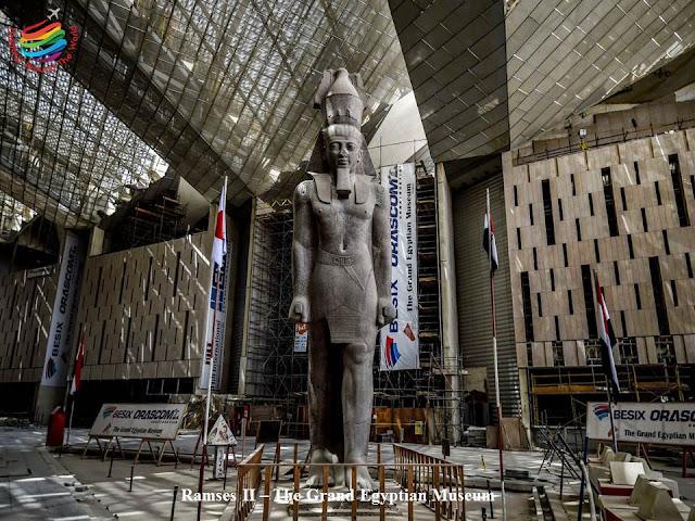 Ramses II - The Grand Egyptian Museum