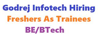 Godrej Infotech Hiring Freshers As Trainees   BE/BTech   Mumbai