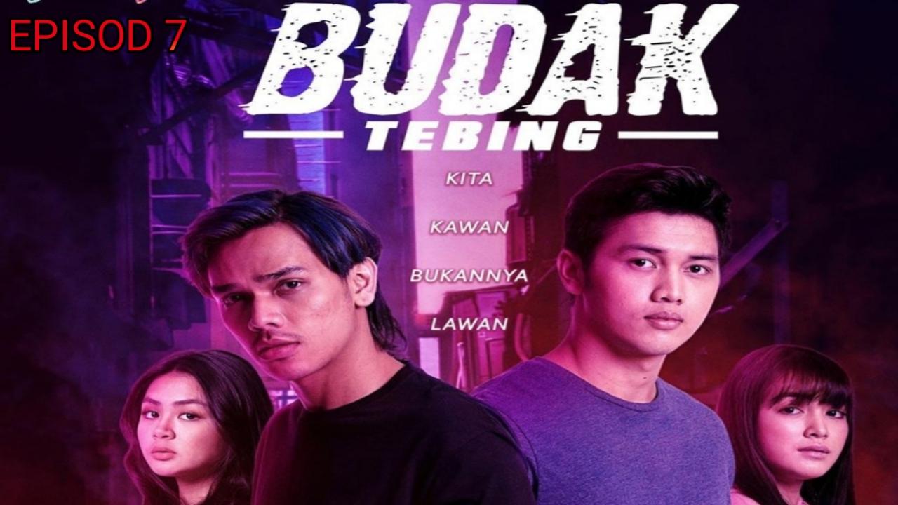 Tonton Drama Budak Tebing Episod 7 My Panduan