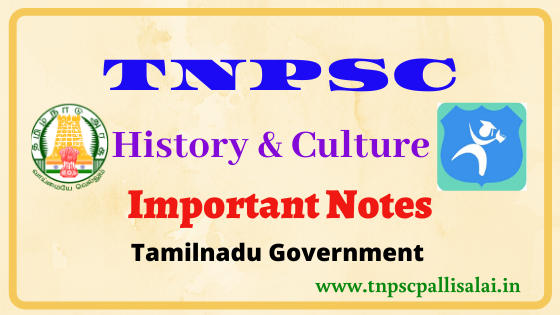 History and Culture Study notes for all TNPSC exams