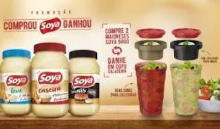 Promoção Soya Maioneses Compre Ganhe Copo Saladeira - 2 Modelos Escolher