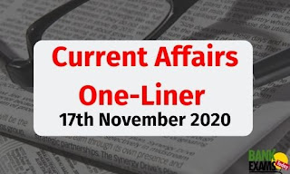 Current Affairs One-Liner: 17th November 2020