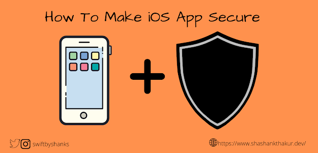 How to make iOS App Secure?