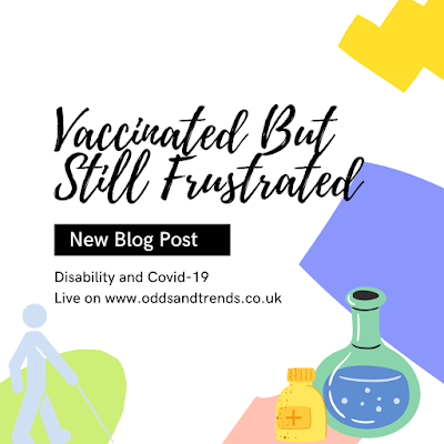 Vaccinated but still frustrated, new blog post.