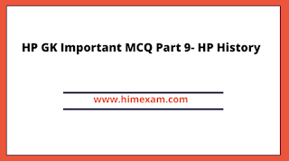 HP GK Important MCQ Part 9- HP History