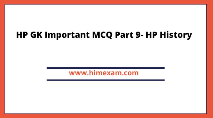 HP GK Important MCQ Part 9- HP History