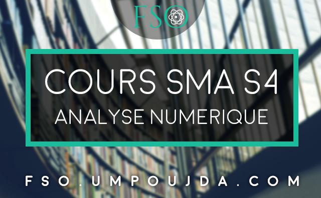 SMA S4 : Cours Analyse Numérique