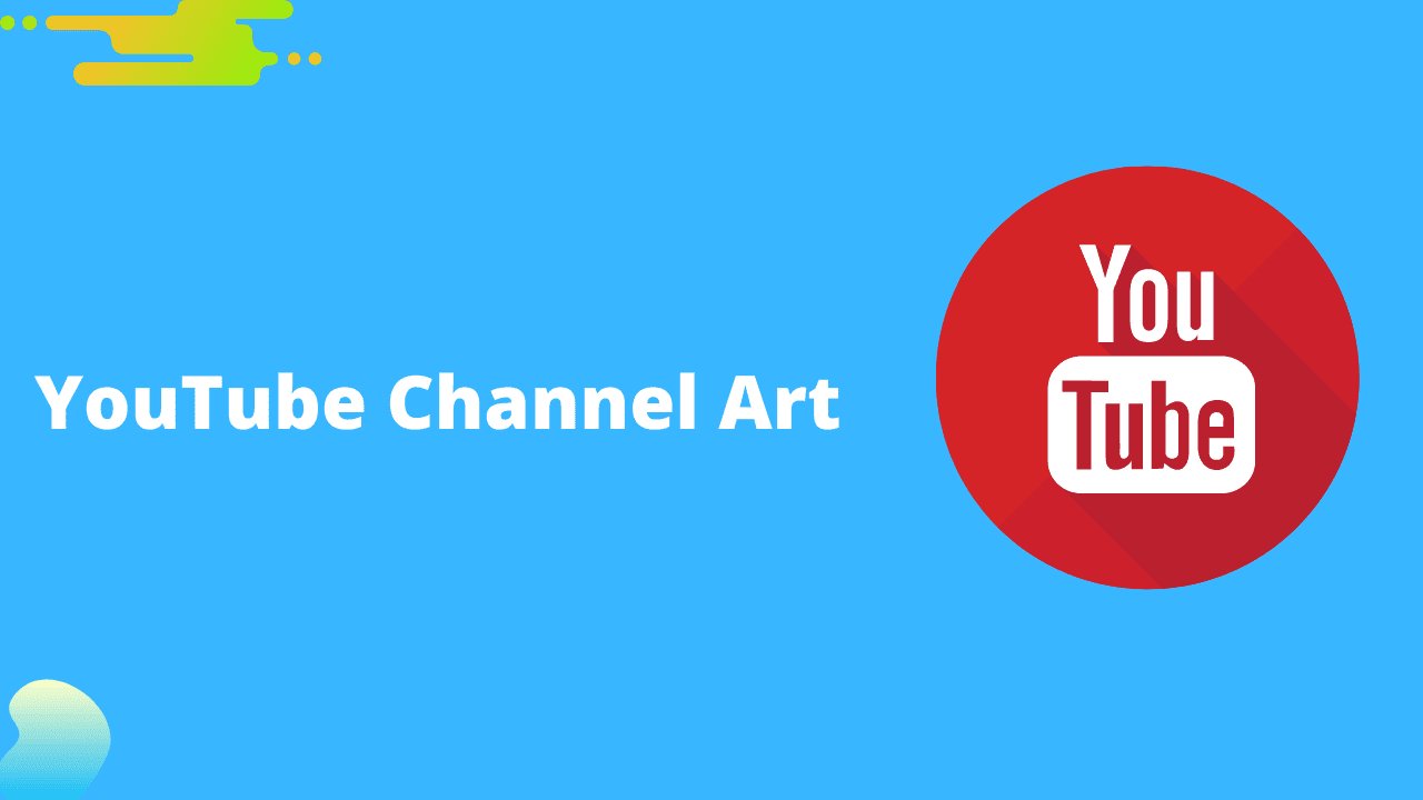 YouTube Channel Art