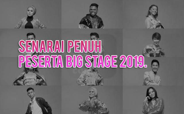 Senarai Penuh Peserta Big Stage 2019