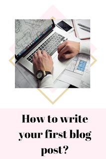 How to write your first blog post?