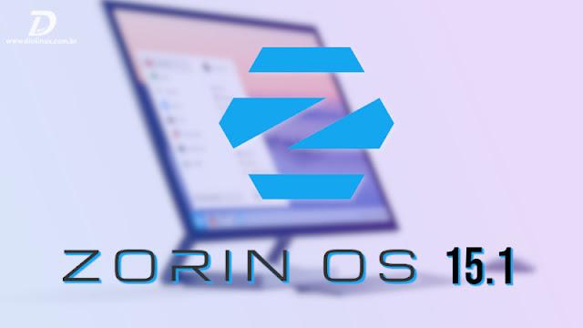ZorinOS 15.1 é lançado com novidades