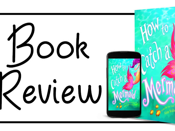 How to Catch a Mermaid: Book Review