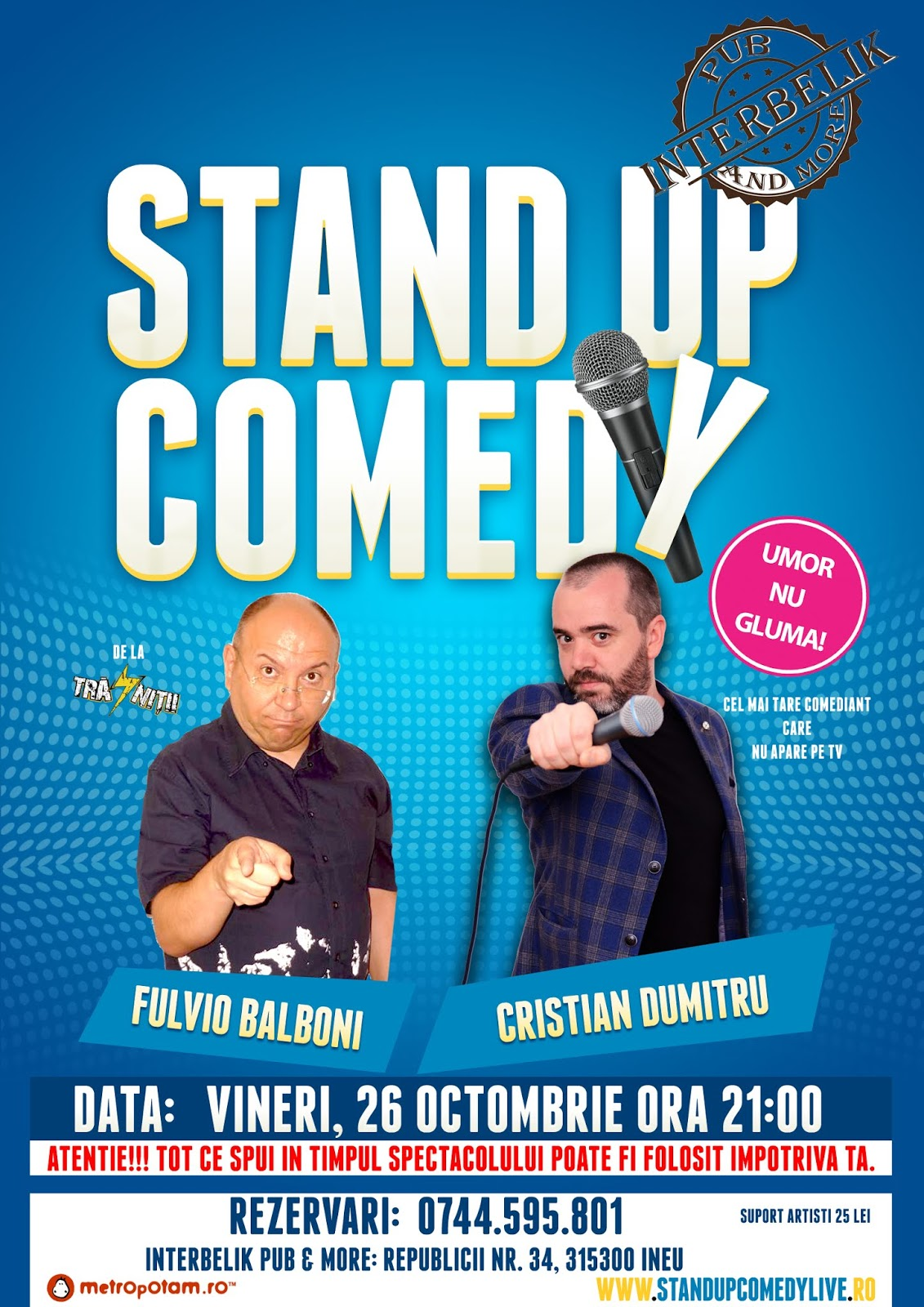 Stand-up Comedy Ineu Vineri 26 octombrie