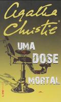 Uma Dose Mortal epub - Agatha Christie