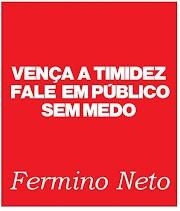 FALE EM PÚBLICO SEM MEDO COM FERMINO NETO - CURSO ONLINE