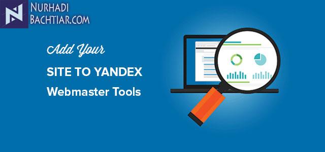 Cara Daftar Yandex Webmaster Untuk Blog Paling Mudah