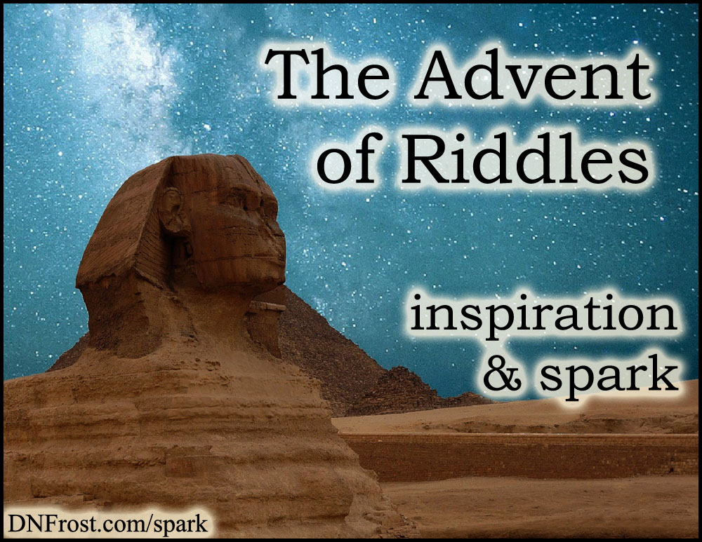 The Advent of Riddles: from Cheshire Cat to prophesy http://www.dnfrost.com/2017/06/the-advent-of-riddles-inspiration-spark.html #TotKW Inspiration and spark by D.N.Frost @DNFrost13 Part 3 of a series.
