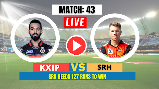 Watch SRH vs KXIP, Live Streaming , IPL 2020 Match 43, SRH need 127 runs to win the game