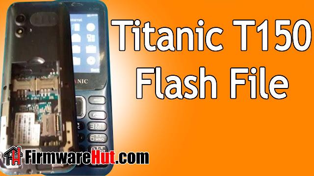 Titanic T150 Flash File SC6531E Tested (Stock Official Rom)