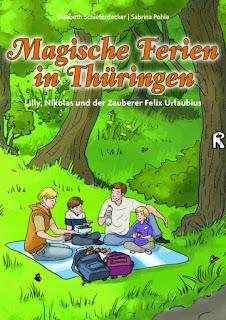 Kinderreiseführer ab 6 Jahre: Elisabeth Schieferdecker - Magische Ferien in Thüringen
