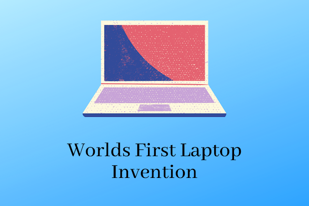 worlds first laptop invention