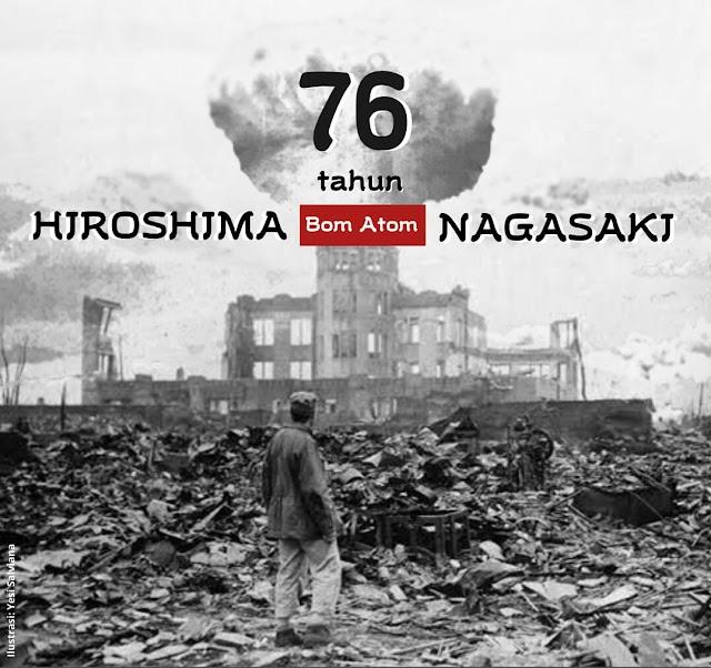 Reminisensi Peristiwa Pengeboman Hiroshima dan Nagasaki