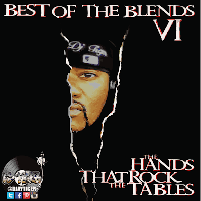 BEST OF THE BLENDS V6 - THE HANDS THAT ROCK THE TABLES