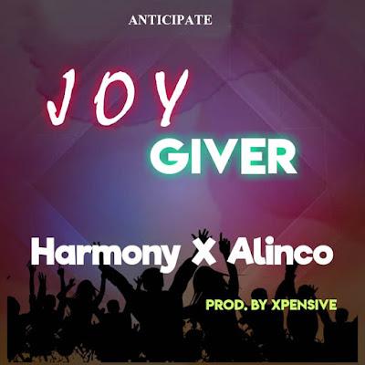 Harmony ft Alinco – Joy Giver.