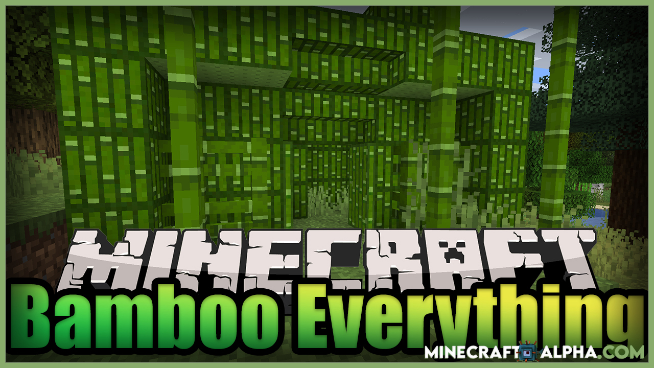 Minecraft Bamboo Everything Mod For 1.17.1/1.16.5 (Decorative And Building)