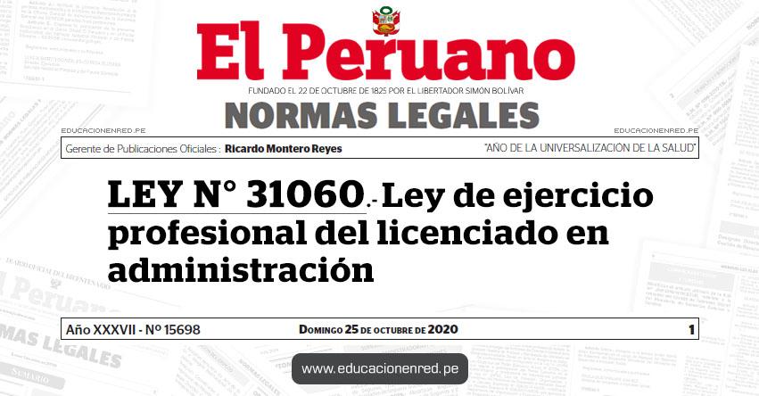 LEY N° 31060.- Ley de ejercicio profesional del licenciado en administración