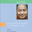 The Peaceful Stillness of the Silent Mind by Lama Thubten Yeshe Online Book PDF