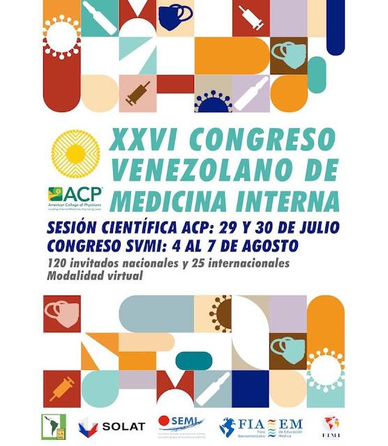 EVENTO: XXVI Congreso Venezolano de Medicina Interna: Retos en Tiempo de Pandemia del 4 al 7 de agosto.