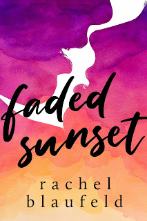Faded Sunset by Rachel Blaufeld Cover Review