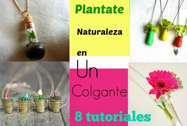 colgantes, brazaeltes, plantas, flores,bisutería,manualidades mágicas