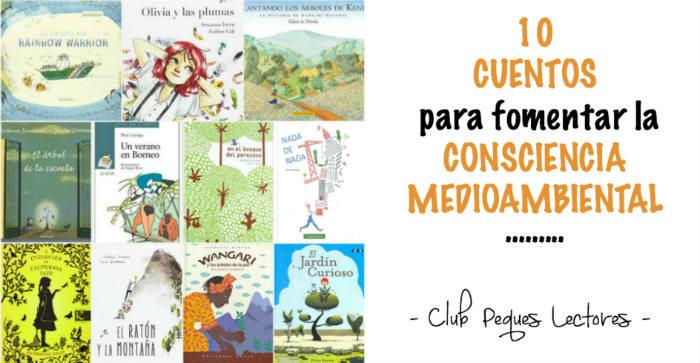 cuentos libro infantiles respetar cuidar medio ambiente consciencia medioambiental