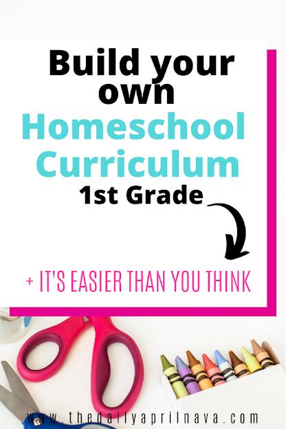 Build Your Own First Grade Homeschool Curriculum - TheDailyAprilnAva
