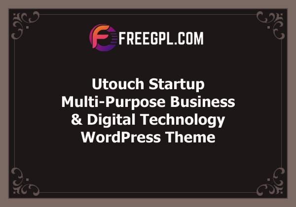Utouch Startup – Multi-Purpose Business and Digital Technology WordPress Theme Free Download