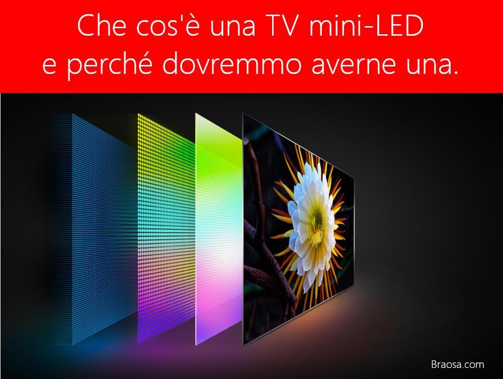 Che cos'è una TV mini-LED e perché ne vorresti una?