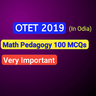 Math Pedagogy 100 Important questions for OTET 2019
