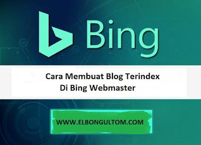 Cara Membuat Blog Terindex Di Bing Webmaster