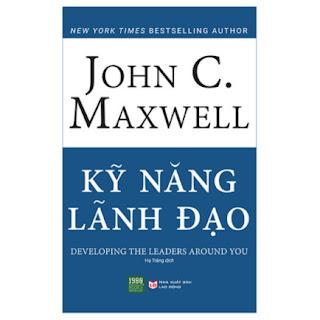 Kỹ Năng Lãnh Đạo ebook PDF EPUB AWZ3 PRC MOBI