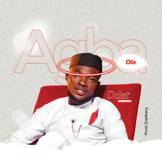 [Music] D.dat - Agba Ola