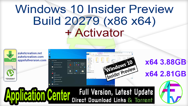 Windows 10 Insider Preview Build 20279 (x86 x64) + Activator